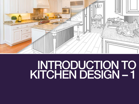 Introduction to Kitchen Design 1