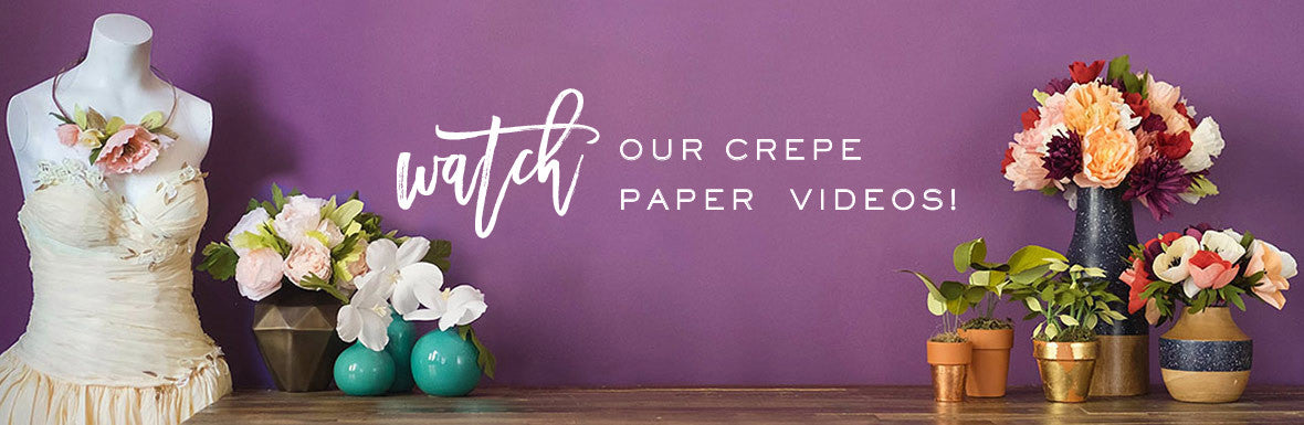 Crepe Paper Video Inspiration