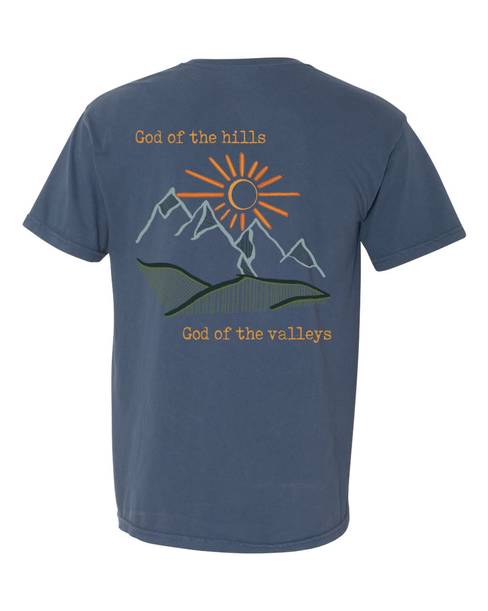 God of the Hills & Valleys Pocket Tee