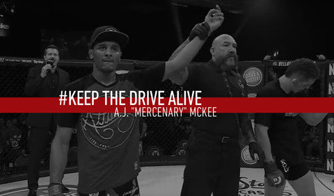 "A.J. ""MERCENARY"" MCKEE // KEEP THE DRIVE ALIVE"