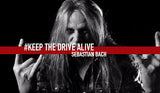 Sebastian Bach // KEEP THE DRIVE ALIVE