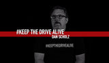 Dan Scholz - Part III // KEEP THE DRIVE ALIVE
