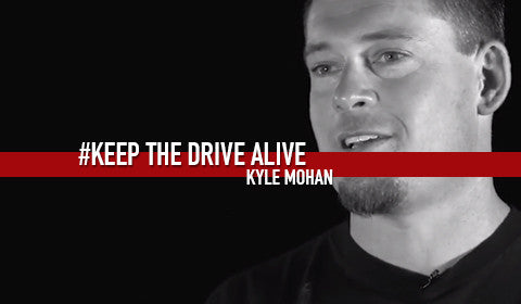 Kyle Mohan // KEEP THE DRIVE ALIVE