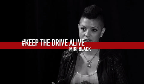 Miki Black - The Full Story // KEEP THE DRIVE ALIVE