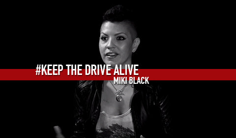 Miki Black - Part III // KEEP THE DRIVE ALIVE