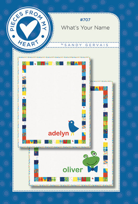 Whats your Name Quilt Pattern #707