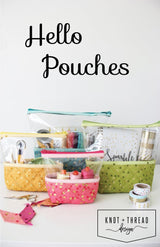Hello Pouches Pattern by Knot and Thread Design