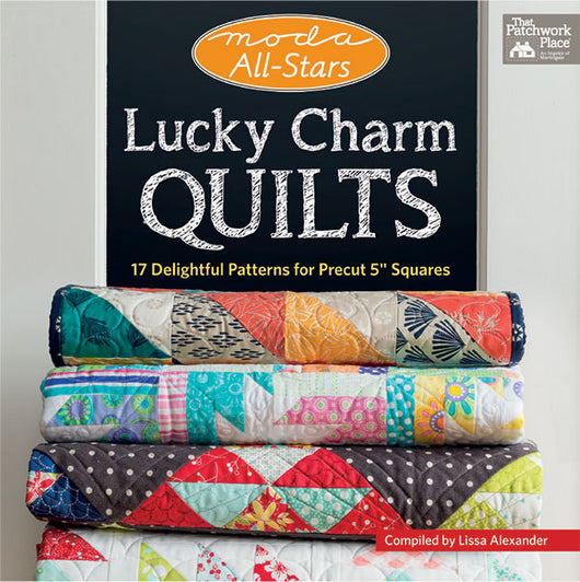 Moda All-Stars Lucky Charm Quilts