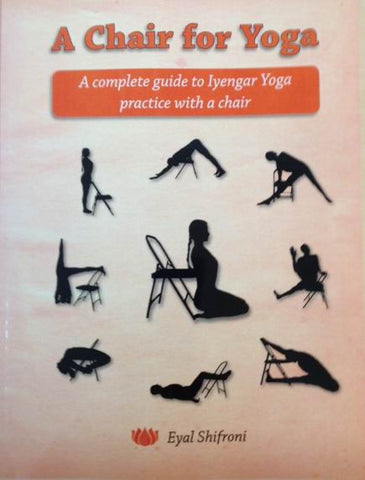 Eyal Shifroni - Chair for Yoga
