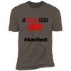 Acknowledge Me: #AmINext  (Black Font)