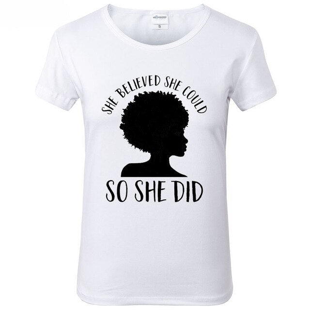 Black Girl Magic T Shirt women She Believed She Could