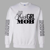 RichGirlMob Sweatshirt