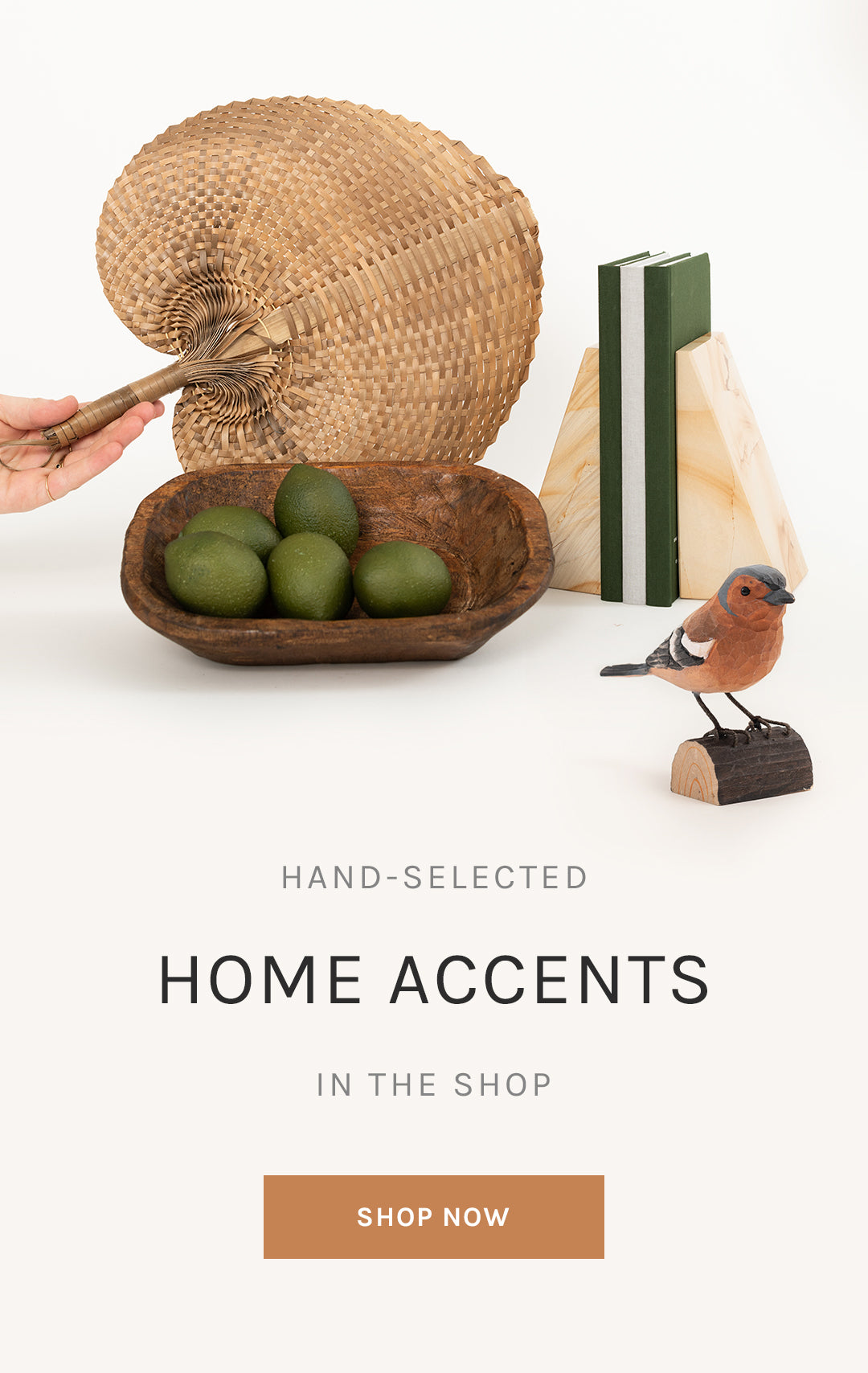 Hand-Selected Home Accents in the Shop