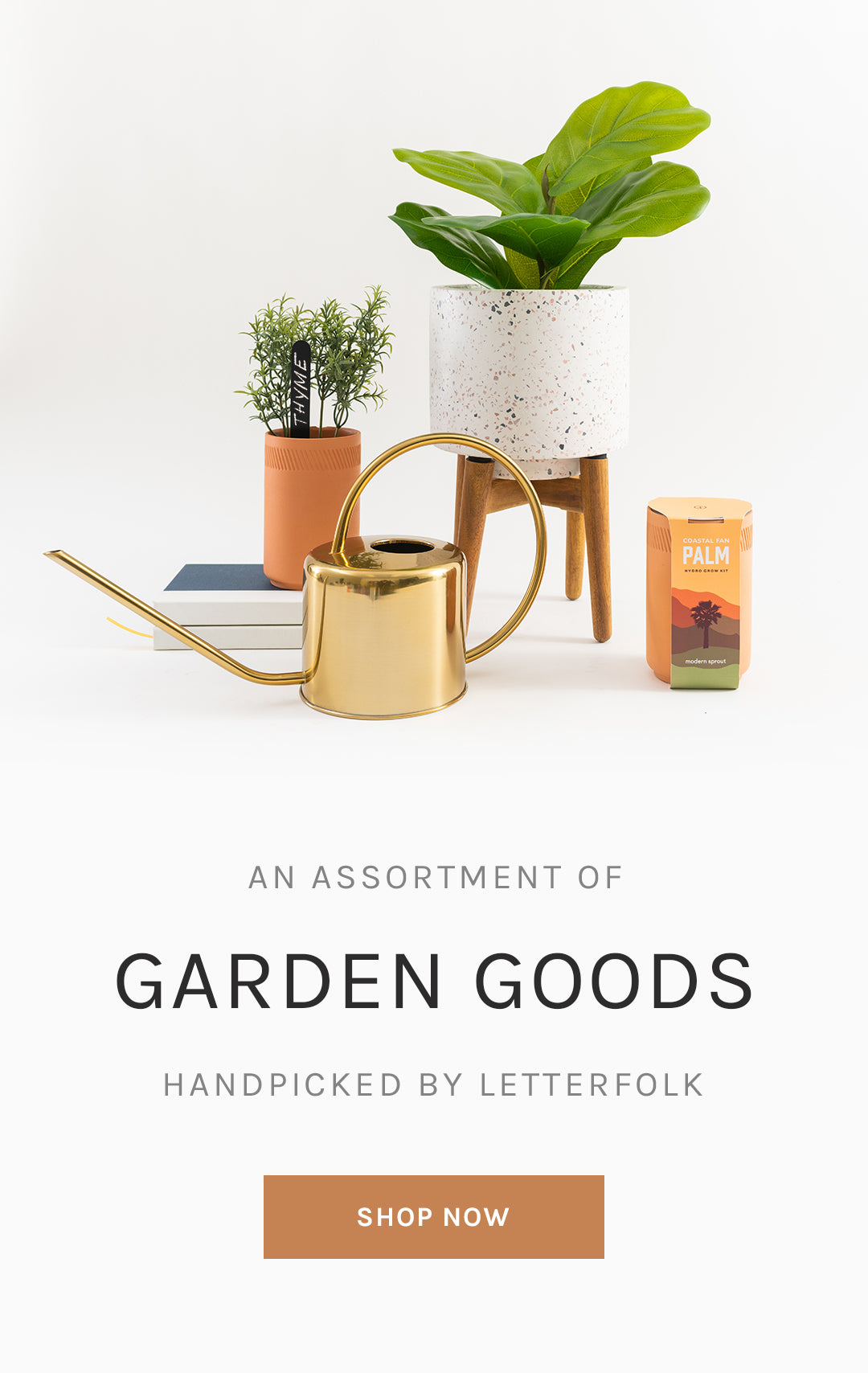 An Assortment of Garden Goods Handpicked by Letterfolk