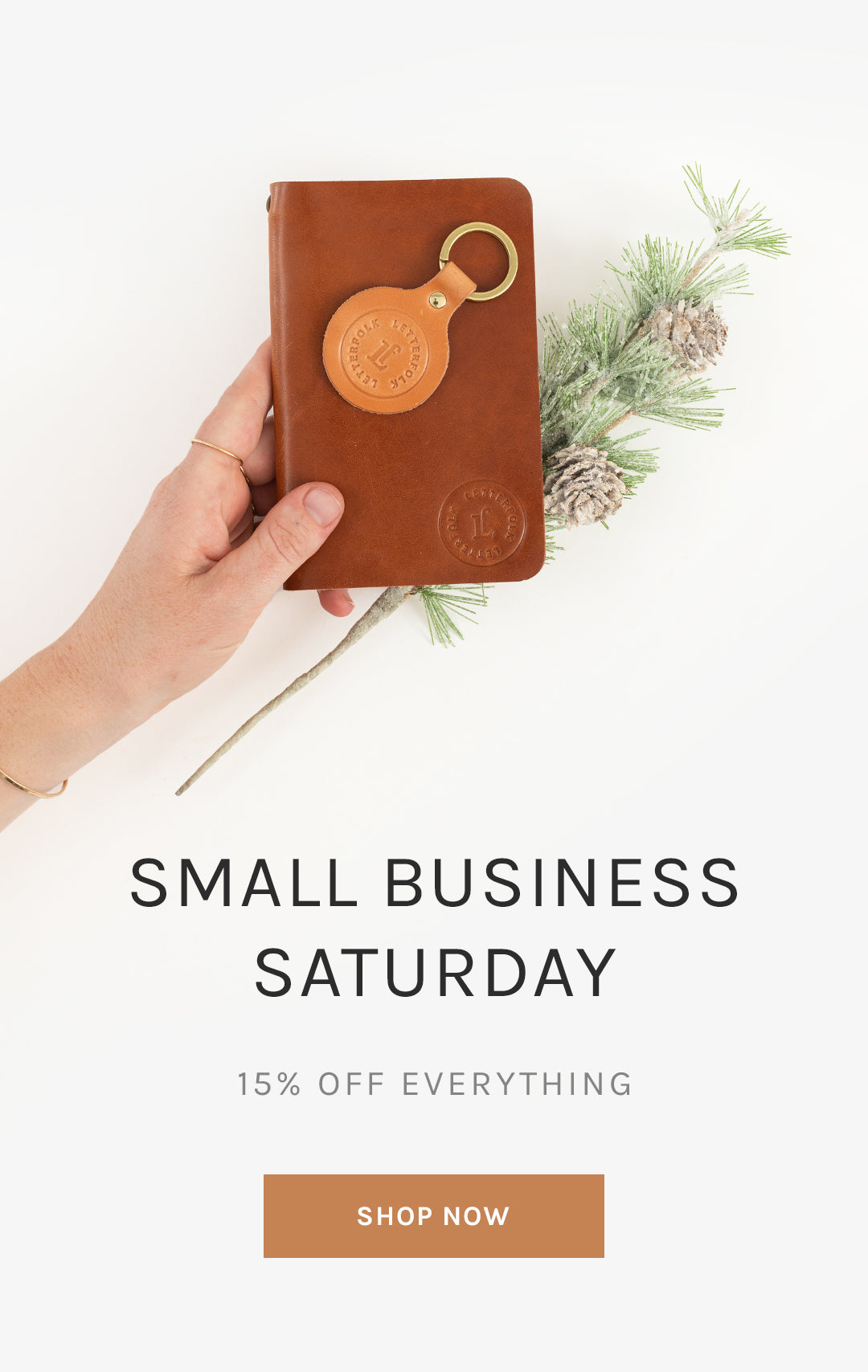Small Business Saturday 15% Off Everything