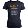 "Funny ""Nana The Woman, The Myth, The Beer Drinking Legend"" Navy Woman's Shirt"