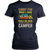 """Sorry For What I Said While We Were Trying To Park The Camper"" Funny Navy Women's Camping Shirt"