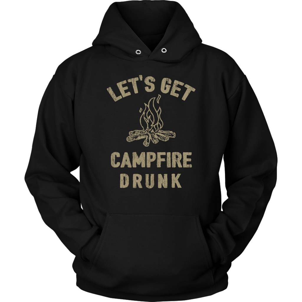 """Funny """"Let's Get Campfire Drunk"""" Shirts and Hoodies"""