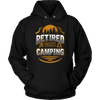 """Retired - Gone Camping"" - Shirts and Hoodies"