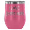 """I Love Boxed Wine"" Stemless Wine Cup"