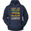 """Sorry For What I Said While We Were Trying To Park The Camper"" Funny Navy Camping Hoodie"