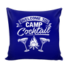 """Welcome To Camp Cocktail"" - Pillow Cover"