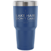 """Lake Hair Don't Care"" - Stainless Steel Tumbler"
