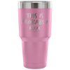 """This Is Probably Rum"" Stainless Steel Tumbler"