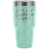 """Let's Get Campfire Drunk"" - Stainless Steel Tumbler"