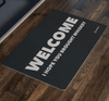 """Welcome - I Hope You Brought Whiskey"" Doormat"