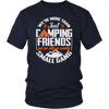 """We're More Than Just Camping Friends - We're Like A Really Small Gang"" Funny Camping Shirt Navy"