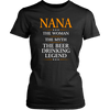 "Funny ""Nana The Woman, The Myth, The Beer Drinking Legend"" Black Woman's Shirt"