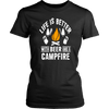 """Life Is Better With Beer And A Campfire"" - Shirts and Hoodies"