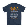 "Funny ""Nana The Woman, The Myth, The Beer Drinking Legend"" Navy Shirt"