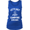 Let's Get Campfire Drunk - Tanks