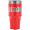 """Beer:30"" - Stainless Steel Tumbler"