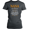 "Funny ""Nana The Woman, The Myth, The Beer Drinking Legend"" Gray Woman's Shirt"