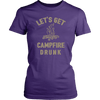 "Funny ""Let's Get Campfire Drunk"" Shirts and Hoodies"