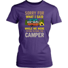 """Sorry For What I Said While We Were Trying To Park The Camper"" Funny Purple Women's Camping Shirt"