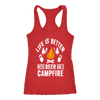 """Life Is Better With Beer And A Campfire"" - Tanks"