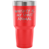 """Whiskey Is My Spirit Animal"" Stainless Steel Tumbler"