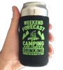 Weekend Forecast - Camping With A Chance Of Drinking (Drinking May Be Heavy At Times) - Can Cooler