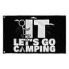 """Screw It - Let's Go Camping"" Flag"