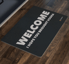 """Welcome - I Hope You Brought Vodka"" Doormat"