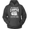 """What Happens In The Camper Stays In The Camper"" - Shirts and Hoodies"