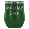 """Mommy Juice"" - Stemless Wine Cup"