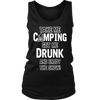 """Take Me Camping, Get Me Drunk, And Enjoy The Show"" - Tanks"