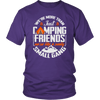 """We're More Than Just Camping Friends - We're Like A Really Small Gang"" Funny Camping Shirt Purple"