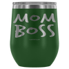 """Mom Boss"" Stemless Wine Cup"