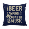 Beer, Camping, and Country Music - Pillow Cover